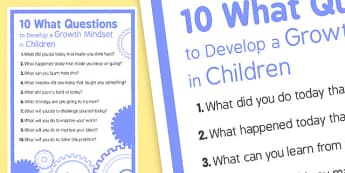 10 WHAT Questions to Develop Growth Mindset in Children - PSHE, psychology, growth, mindset
