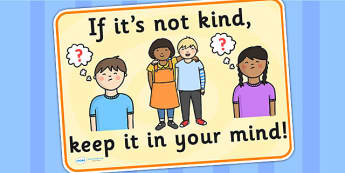 If Its Not Kind Keep It In Your Mind Display Poster - behaviour