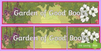 Garden of Good Books Display Banner - Reading Challenges, display, reading records, garden of good books