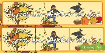 Hurra der Herbst ist da! Banner für die Klassenraumgestaltung - Herbst, Halloween, Walpurgisnacht, Kürbis, Herbstblätter, Igel, Laub, bunte Blätter, buntes Laub,