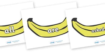 Tricky Words on Bananas - Tricky words, DfES Letters and Sounds, Letters and sounds, display, words