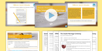Jewish Practices Lesson 8: The Importance of Marriage Lesson Pack - Judasim, KS4, Judaism, KS4, Wedding, Marriage, Torah, Creation, Genesis, Relationships, Orthodox, Re