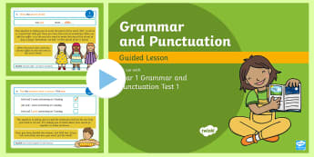 Year 1 Grammar and Punctuation Test 1 Guided PowerPoint - KS1 SPaG Assessment Guided Lesson PowerPoints, SPaG, punctuation, grammar, GPS, assess, review, test
