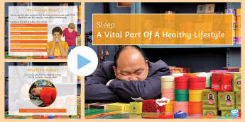 Sleep:  Vital Part of A Healthy Lifestyle PowerPoint - social, personal, discuss, healthy lifestyle, routine, moral, responsibilities, discuss, debate, ref