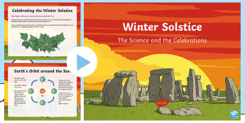 Winter Solstice - The Science and the Celebrations PowerPoint - Rme, Social, Beliefs, Traditions, Earth, Orbit,pagan, druid,Scottish