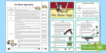 Pet Show Yoga Story - Yoga, health, stress, calm, peace, KS1, KS2, well being, anxiety, work life balance, WLB