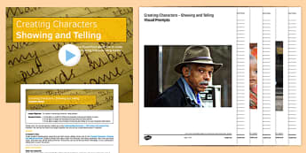 Creating Characters Showing and Telling Teaching Pack - character, showing, telling, pack
