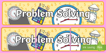 Problem Solving Display Banner - Numeracy Display Sign, Maths Area, Classroom Area Signs, KS1, math, Banner, Foundation Stage Area Si