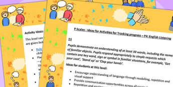 P Scales Ideas for Activities for Tracking Progress P4 English