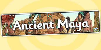 Ancient Maya Display Banner - ancient maya, mayans, mayan display