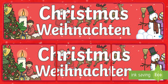 Christmas Display Banner  English/German - Xmas, December, Advent, EAL, German, English-German,,German-translation