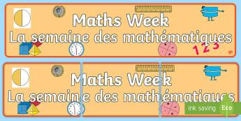 Maths Week Display Banner English/French - Maths Week, events, display, subject, EAL French,French-translation