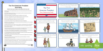 The First American President Oral Story and Story Sequencing Cards - George Washington, Presidents' Day, American president, presidents day, president