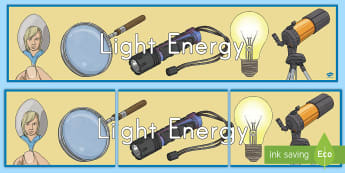 Light Energy Display Banner - Transparent, Translucent, Opaque, Reflection, Refraction, Sources Of Light