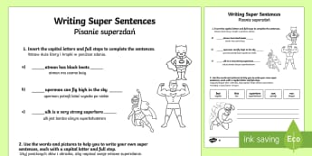 Writing Super Sentences Differentiated Activity Sheets English/Polish - Writing Super Sentences Differentiated Activity Sheets - GPS, grammar, punctuation, capital letters,