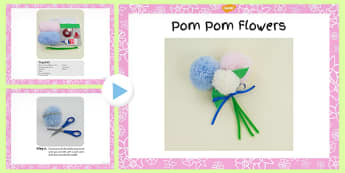 Pom Pom Flowers Craft Instructions PowerPoint - craft, powerpoint