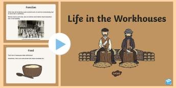 KS1 Workhouses PowerPoint - KS1, Workhouses, living in a workhouse, children in a workhouse, families, work, children working, f