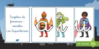 Tarjetas de fonemas - vocales: Los superhéroes - Los superhéroes, proyecto, transcurricular, poderes, lecto, leer, lectura,Spanish
