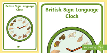 British Sign Language Clock Display Poster - bsl, numbers, time,telling the time, deaf, teacher of the deaf, ToD
