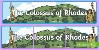 The Colossus of Rhodes Display Banner - 7 Wonders, Chichen Itza, World, New Zealand, Christ The Redeemer, Colosseum, Geography, Taj Mahal, G