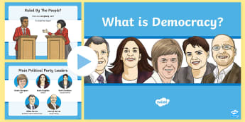 CfE What is Democracy? PowerPoint - democracy, elections, scottish parlimant, democractic proess, holyrood, SNP, politics, Scottish poli