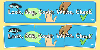 Look Say Cover Write Write Check Display Banner - look, say, cover, write, check, display, banner, sign, poster, what to do, literacy, prompts, KS2