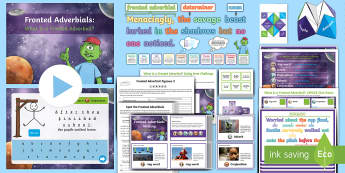 Fronted Adverbials KS2: What Is a Fronted Adverbial? Resource Pack - what is a fronted adverbial?, fronted adverbial, adverbials, ISPACE, openers, commas, fronted, subor