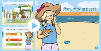 Sun Awareness Information PowerPoint - sun safety,  seasons, summer, sun, sun safety, sun awareness, year 1, ye
