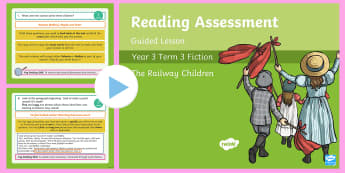 Year 3 Reading Assessment Fiction Term 3 Guided Lesson PowerPoint - Year 3, Year 4 & Year 5 Reading Assessment Guided Lesson PowerPoints, KS2, reading, read, assessment