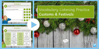 Customs & Festivals Vocabulary Listening Practice PowerPoint Spanish - hearing, skills, revision, pronunciation, speaking