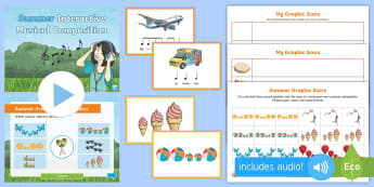 Summer Musical Composition Resource Pack - Music, composition, rhythm, graphic score, Instruments