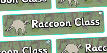 Raccoon Themed Classroom Display Banner - Themed banner, banner, display banner, Classroom labels, Area labels, Poster, Display, Areas