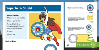 KS1 Superhero Shield Craft Instructions - Role Play, How To Make, Step By Step, Art, Marvel Characters