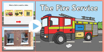 The Fire Service Video PowerPoint - the fire service, the fire service powerpoint, the fire service videos, people who help us, fire engine video, fire