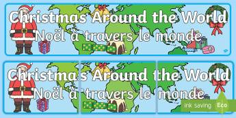 Christmas Around the World Display Banner English/French  - Christmas, xmas, Happy Christmas, tree, advent, nativity, display, banner, sign, poster, santa, fath