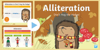 Don't Hog the Hedge! Alliteration PowerPoint - Twinkl Originals, Fiction, KS1, EYFS, writing, language, initial sounds, hedgehog, english, literacy