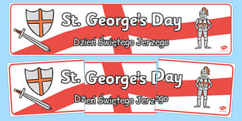 St George's Day Display Banner Polish Translation - polish, St George's Day, display, banner, poster, maiden, St George, patron saint, dragon, sword, England, fought, horse, English