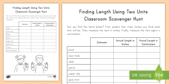 Finding Length Using Two Units Classroom Scavenger Hunt - Length, Estimating, Measurement, Inches, Centimeters