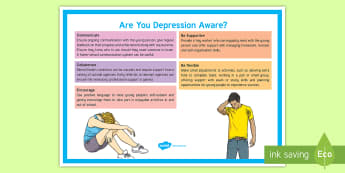 Are You Depression Aware? Adult Guidance A4 Display Poster  - SEND, SEN, Depression, low mood,  Mental Health, Inclusion, Noticeboard, SENCo resource