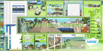 Geography: The Amazing Americas Year 6 Unit Additional Resources