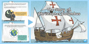 The Story of Christopher Columbus PowerPoint - Christopher Columbus, Columbus, explorers, America, Columbus Day