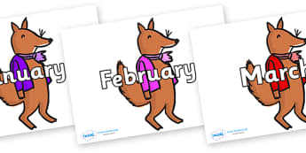 Months of the Year on Small Fox 2 to Support Teaching on Fantastic Mr Fox - Months of the Year, Months poster, Months display, display, poster, frieze, Months, month, January, February, March, April, May, June, July, August, September