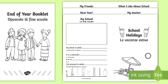 End of School Year Booklet English/Italian - last day, july, transition, new class, Summer, Holidays, June, Activity , EAL,Italian
