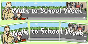 Walk to School Week Display Banner - walk to school week, display
