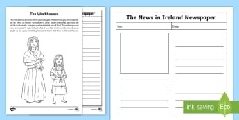 The Workhouses Newspaper Report Activity Sheet - Famine, Starvation, Blight, Hunger, Death,Irish, worksheet
