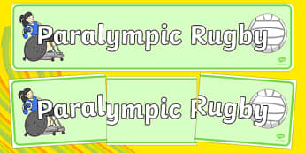 The Paralympics Rugby Display Banner - Rugby, Paralympics, sports, wheelchair, visually impaired, display, banner, poster, sign, 2012, London, Olympics, events, medal, compete, Olympic Games