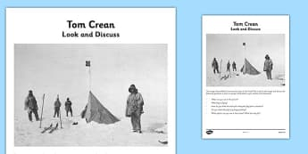 Tom Crean Look and Discuss - Tom Crean, Irish History, South Pole, Antarctica, look and discuss, discussion, oral language