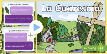Presentación: La Cuaresma - cuaresma, la cuaresma, semana sanata. español