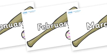 Months of the Year on Bat and Balls - Months of the Year, Months poster, Months display, display, poster, frieze, Months, month, January, February, March, April, May, June, July, August, September