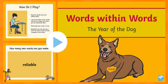 Words within Words Game the Year of the Dog PowerPoint - chinese new year, pet animals, characteristics of the dog, phonics, word building